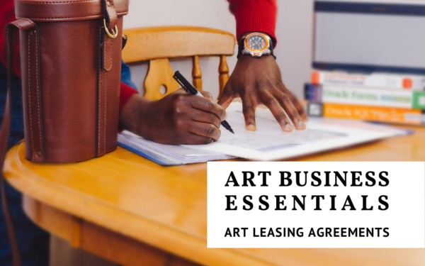 Art Business Essentials: Art Leasing Agreements