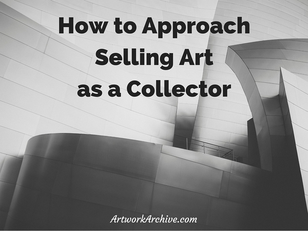 How to Approach Selling Art as a Collector