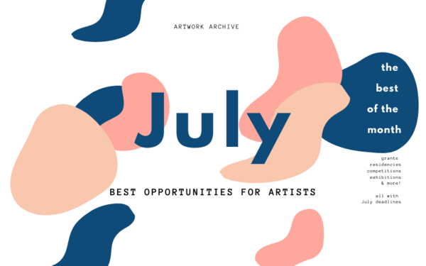 The Best Opportunities for Artists in July 2021