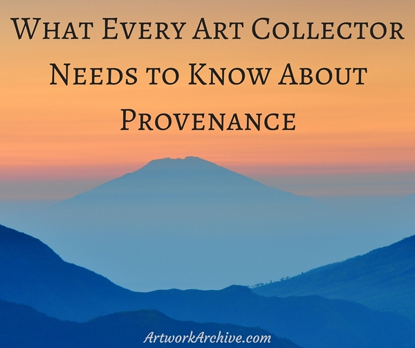 What Every Art Collector Needs to Know About Provenance