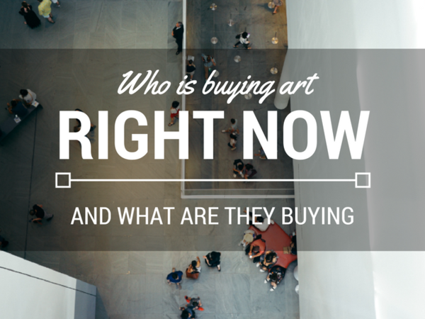 Who is Buying Art Right Now?