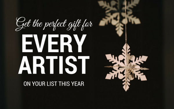 Get the Perfect Gift for Every Artist on Your List