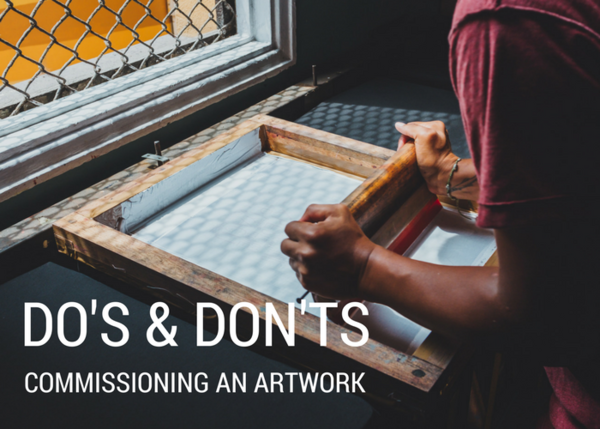 Do's and Don'ts of Commissioning an Artwork