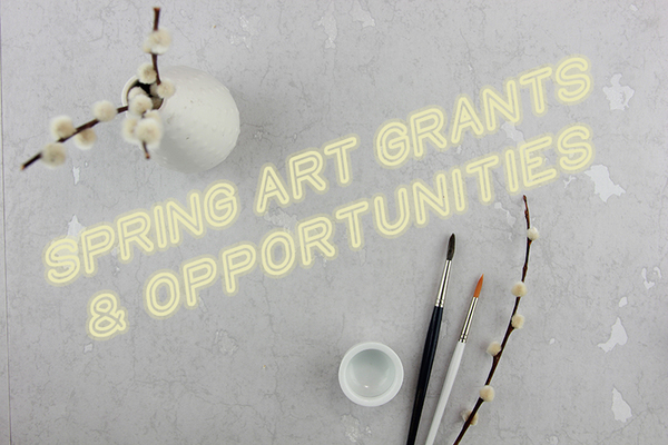 Monthly Guide to Artist Grants & Opportunities: April 2019