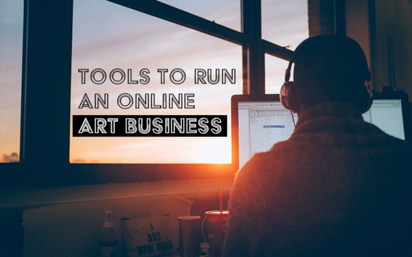 Tools to Run Your Art Business Online