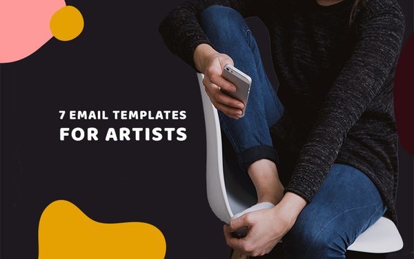 7 Email Templates Artists Can Use During Coronavirus
