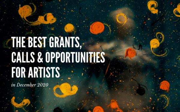 Monthly Art Opportunities: The Best Opportunities with December Deadlines
