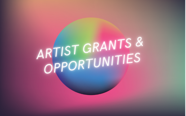 Complete Guide to 2021 Artist Grants & Opportunities