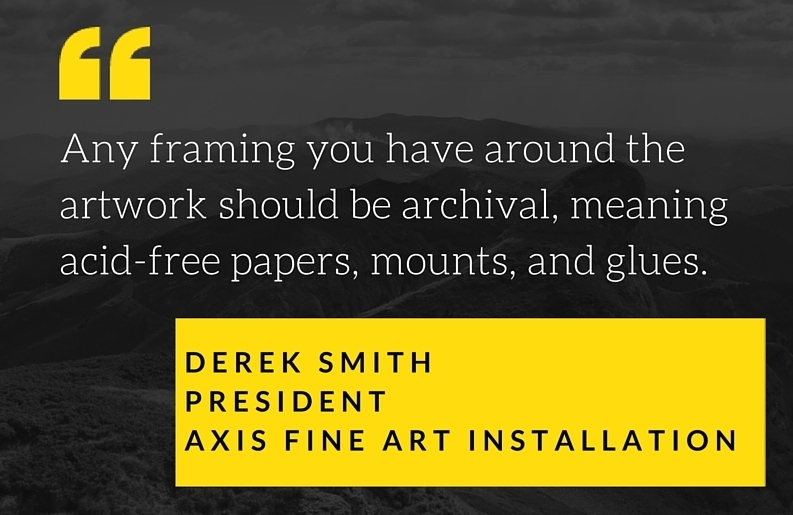 Art collector chatter why you need to use acid free artwork archive meaning acid free papers mounts and glues explains derek smith president of axis fine art installation an expert in framing he stressed the solutioingenieria Choice Image